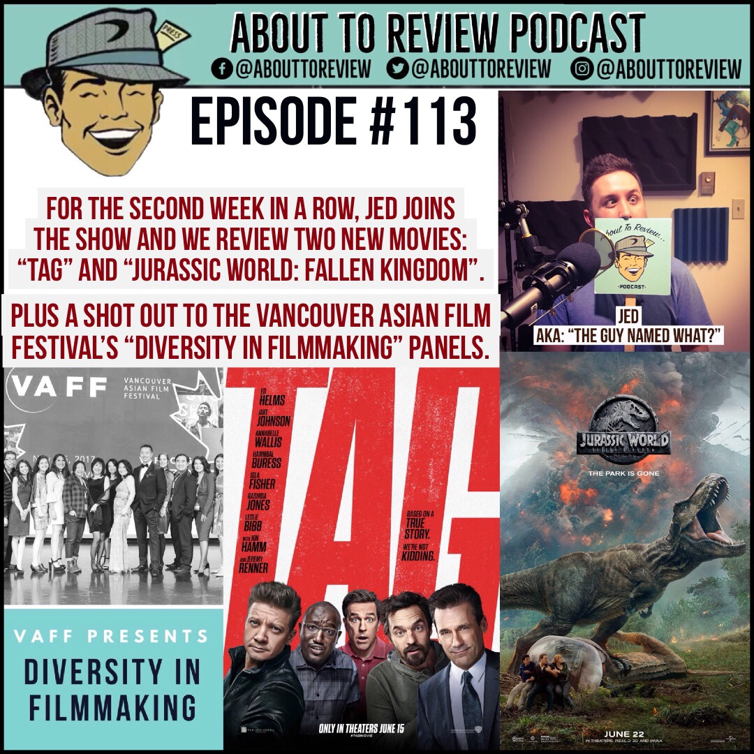 ATR #113 – TAG, Jurassic Park: Fallen Kingdom – About to Review